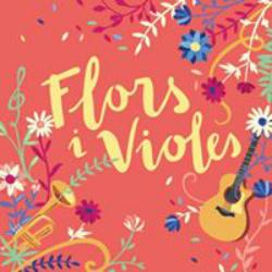 Festival Flors i Violes 2017. Font: Facebook