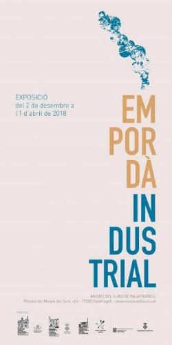 Exposició 'L'Empordà industrial'