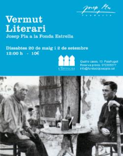 Vermut literari 'Josep Pla a la Fonda L'Estrella'