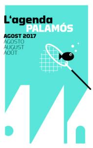Programa d'activitats a Palamós durant l'agost de 2017