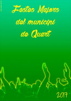 Cartell de les Festes Majors del municipi de Quart 2017. Font: web de l'Ajuntament