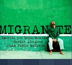 Representació de Migrante, de Rosa Molina, Sergio Álvarez i Juan Pablo Mazorra