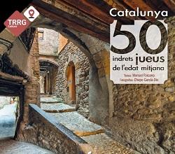 Presentació del llibre Catalunya: 50 indrets jueus de l'Edat Mitjana, de Manuel Forcano