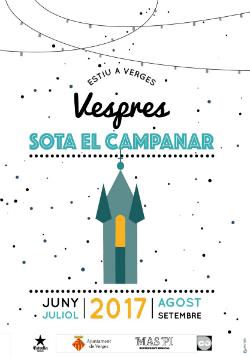 Vespres sota el campanar 2017. Font: Ajuntament de Verges